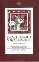 Drachenhaut und Rosenmund - Audio CD