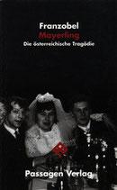 Mayerling Die österreichische Tragödie.