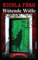 Wütende Wölfe - Irmi Mangold Band 10