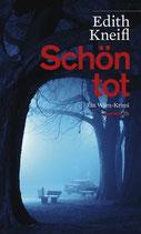 Schön tot - Katharina Kafka 1.Fall