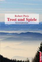 Trost und Spiele - Armin Trost Bd.1