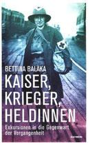 Kaiser, Krieger, Heldinnen