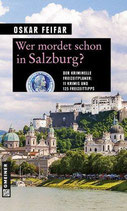 Wer mordet schon in Salzburg ?