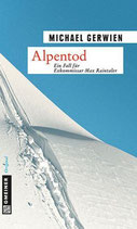 Alpentod - Max Raintaler Band 6