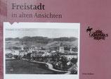 Freistadt in alten Ansichten