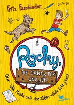 Rocky, die Gangster und Ich