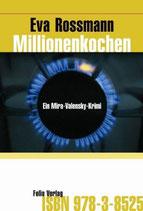 Millionenkochen - Mira Valensky Bd. 9