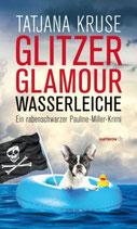 Glitzer Glamour Wasserleiche