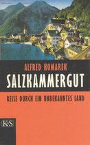 Salzkammergut - Reise durch ein unbekanntes Land