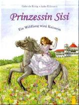 Prinzessin Sisi - Ein Wildfang wird Kaiserin