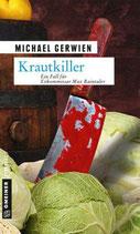 Krautkiller - Max Raintaler Band 8