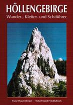Höllengebirge - Wander-Kletter und Schiführer