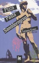 Pizza Pasta Sanddorngrog