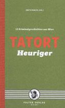 Tatort Heuriger - Kriminalgeschichten