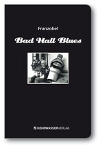 Bad Hall Blues