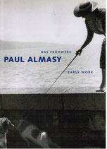 Paul Almasy - das Frühwerk