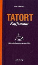 Tatort Kaffeehaus - Kriminalgeschichten