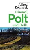 Himmel, Polt und Hölle - Band 3