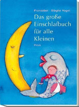 Das große Einschlafbuch für alle Kleinen