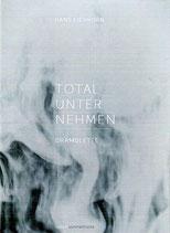 Totalunternehmen - Dramolette
