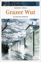 Grazer Wut - Armin Trost Bd.5