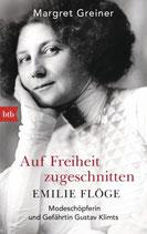 Auf Freiheit zugeschnitten - Emilie Flöge