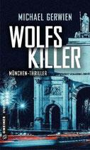 Wolfskiller - Wolf Schneider Band 3