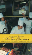 Le Tour Gourmand -