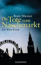 Die Tote vom Naschmarkt - Sarah Pauli 2.Fall