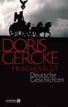 Frisches Blut - Deutsche Geschichten
