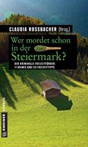 Wer mordet schon in der Steiermark ?