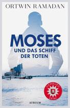 Moses und das Schiff der Toten - signiert