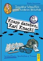 Knapp daneben, Karl Knacki