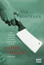 Kaltes Fleisch - Mira Valensky Bd.4