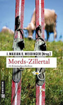 Mords Zillertal - Kurzkrimis