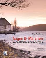 Sagen und Märchen vom Attersee und Attergau