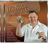 Musik CD: Dä Nötzli mit dä Chlötzli - Chlefeler Feuerwerk
