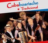 """CD """"Cubaboarisch Tradicional"""" - 14 Musiktitel"""