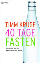40 TAGE FASTEN als Buch oder als Download,                  Hörbuch gesprochen von Timm Kruse
