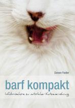 barf kompakt - Infobroschüre zu natürlicher Katzenernährung