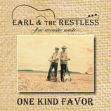 "Earl & the Restless CD ""One Kind Favor"""