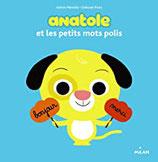 Livre Anatole et les petits mots polis