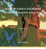 Fiabe in sassi e salsedine, ovvero il Tavoliere delle fiabe e cicoria. Piero Fabris (Novità editoriale 2017)