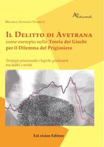 Il Delitto di Avetrana come esempio nella Teoria dei Giochi per il Dilemma del Prigioniero di Michele Antonio Nigretti