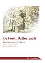 Le Fonti Battesimali di Francescopaolo Di Sabato
