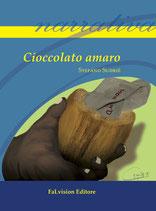 Cioccolato amaro di Stefano Sudrié (nastro d'argento per la sceneggiatura)