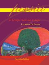 Il tempo non ha scarpe di Lucrezia De Feudis