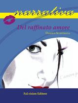Del raffinato amore di Danilo Scastiglia