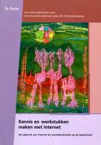 Kennis en werkstukken maken met internet - De Reeks deel 4