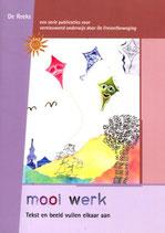 Mooi werk, tekst en beeld vullen elkaar aan - De Reeks deel 11